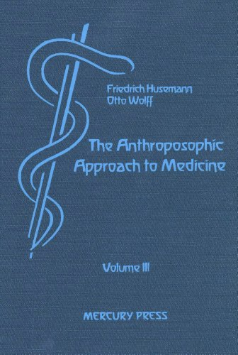 Image for <B>Anthroposophic Approach to Medicine Volume III </B><I> </I>