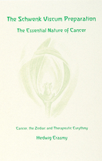 Image for <B>Schwenk Viscum Preparation, The </B><I> The Essential Nature of Cancer</I>