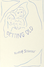 Image for <B>Getting Old </B><I> Excerpts from R.Steiner's Complete Works Compiled by Gisela Gaumnitz</I>