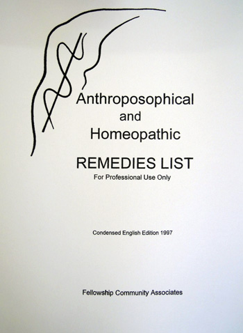 Image for <B>Anthroposophic and Homeopathic Remedies List </B><I> Condensed English Edition</I>