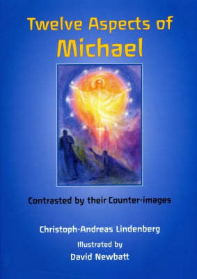 Image for <B>Twelve Aspects of Michael </B><I> Contrasted by Their Counter-images</I>
