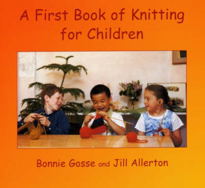 Image for <B>First Book of Knitting for Children, A </B><I> </I>