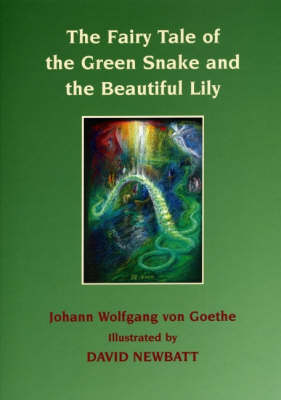 Image for <B>Fairy Tale of the Green Snake and the Beautiful Lily, The </B><I> Illustrated by David Newbatt</I>
