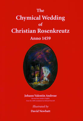 Image for <B>Chymical Wedding of Christian Rosenkreutz Anno 1459 </B><I> </I>