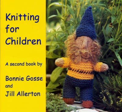 Image for <B>Knitting for Children </B><I> A Second Book</I>