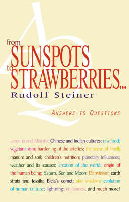 Image for <B>From Sunspots to Strawberries... </B><I> Answers to Questions</I>