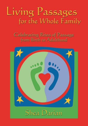Image for <B>Living Passages for the Whole Family </B><I> Celebrating Rites of Passage from Birth to Adulthood</I>
