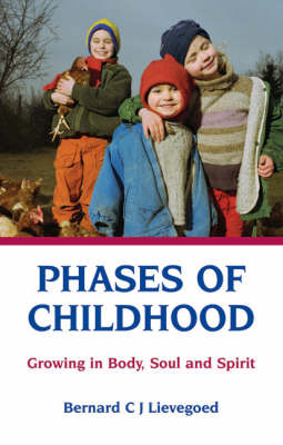 Image for <B>Phases of Childhood </B><I> Growing in Body, Soul and Spirit</I>