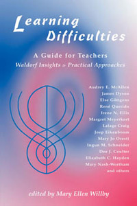Image for <B>Learning Difficulties </B><I> A guide for Teachers. Waldorf Insights & Practical Approaches</I>