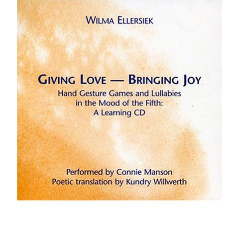 Image for <B>Giving Love, Bringing Joy CD </B><I> Companion to the book</I>