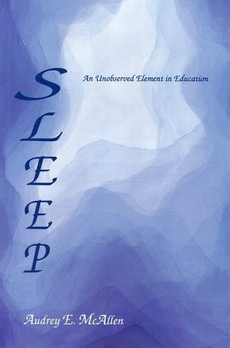 Image for <B>Sleep </B><I> An unobserved element in education</I>