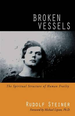 Image for <B>Broken Vessels </B><I> The Spiritual Structure of Human Frailty</I>