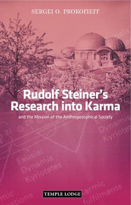 Image for <B>Rudolf Steiner's Research into Karma </B><I> and the Mission of the Anthroposophical Society</I>