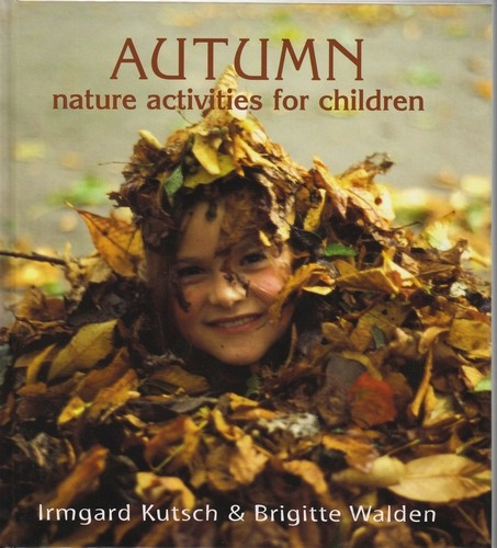 Image for <B>Autumn Nature Activities for Children (PB) </B><I> </I>