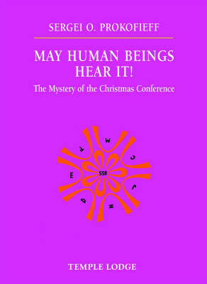 Image for <B>May Human Beings Hear It! </B><I> The Mystery of the Christmas Conference</I>