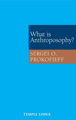 Image for <B>What is Anthroposophy? </B><I> </I>