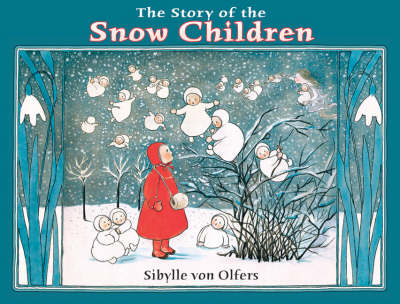 Image for <B>Story of the Snow Children </B><I> </I>