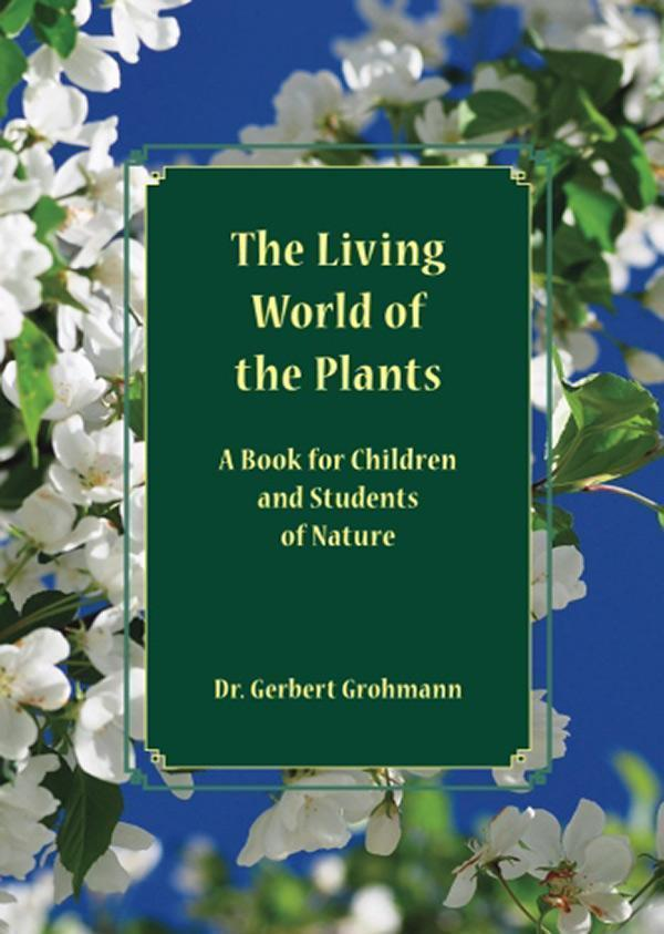 Image for <B>Living World of the Plants, The </B><I> A book for children and students of Nature</I>
