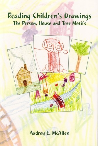 Image for <B>Reading Children's Drawings </B><I> The Person, House and Tree Motifs</I>