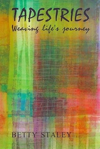 Image for <B>Tapestries </B><I> Weaving Life's Journey</I>