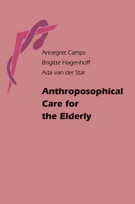 Image for <B>Anthroposophical Care for the Elderly </B><I> </I>