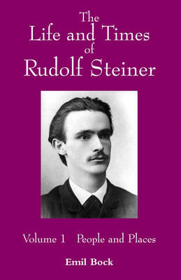 Image for <B>Life and Times of Rudolf Steiner Vol 1 </B><I> </I>
