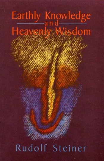 Image for <B>Earthly Knowledge and Heavenly Wisdom </B><I> </I>