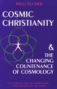 Image for <B>Cosmic Christianity and the Changing Countenance of Cosmology </B><I> </I>