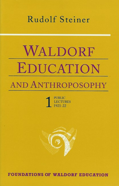 Image for <B>Waldorf Education and Anthroposophy 1 </B><I> </I>