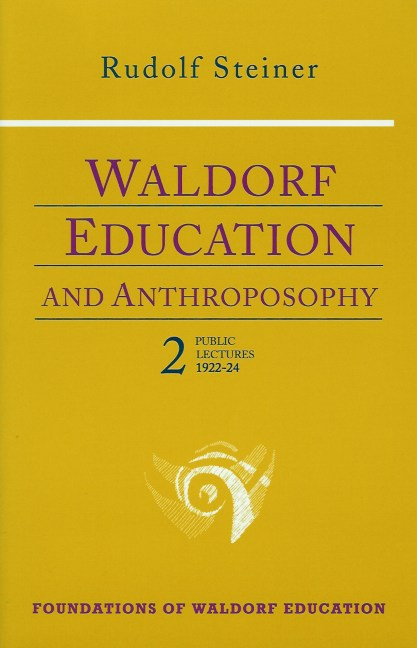Image for <B>Waldorf Education and Anthroposophy 2 </B><I> </I>