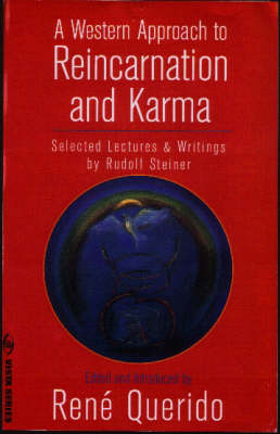 Image for <B>Western Approach to Reincarnation and Karma </B><I> Selected Lectures and Writings by Rudolf Steiner</I>