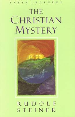 Image for <B>Christian Mystery </B><I> Early Lectures</I>