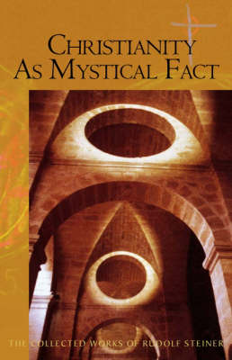 Image for <B>Christianity as Mystical Fact and the Mysteries of Antiquity </B><I> </I>