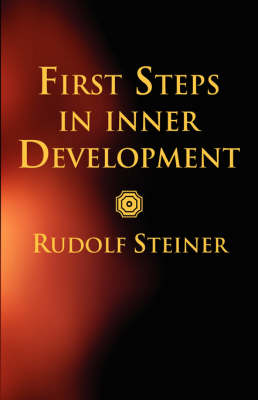 Image for <B>First Steps in Inner Development </B><I> </I>