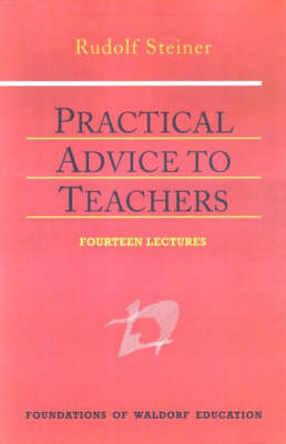 Image for <B>Practical Advice to Teachers </B><I> </I>