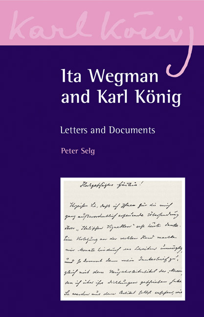 Image for <B>Ita Wegman and Karl Konig </B><I> Letters and Documents</I>