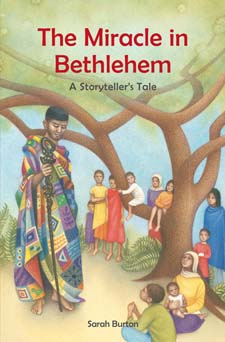 Image for <B>Miracle in Bethlehem, The </B><I> A Storyteller`s Tale</I>