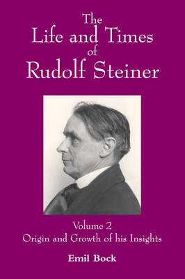 Image for <B>Life and Times of Rudolf Steiner Vol 2 </B><I> </I>