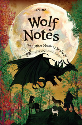Image for <B>Wolf Notes and Other Musical Mishaps </B><I> </I>