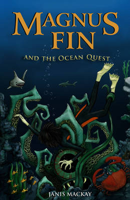 Image for <B>Magnus Fin and the Ocean Quest </B><I> </I>