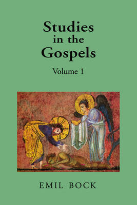 Image for <B>Studies in the Gospels </B><I> Volume 1</I>