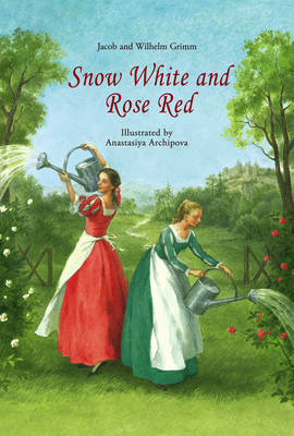 Image for <B>Snow White and Rose Red </B><I> </I>