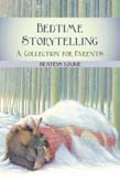 Image for <B>Bedtime Storytelling </B><I> A Collection for Parents</I>