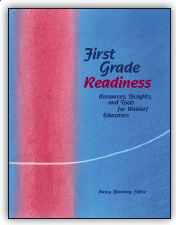 Image for <B>First Grade Readiness: Resources, Insights and Tools for Waldorf Educators </B><I> </I>